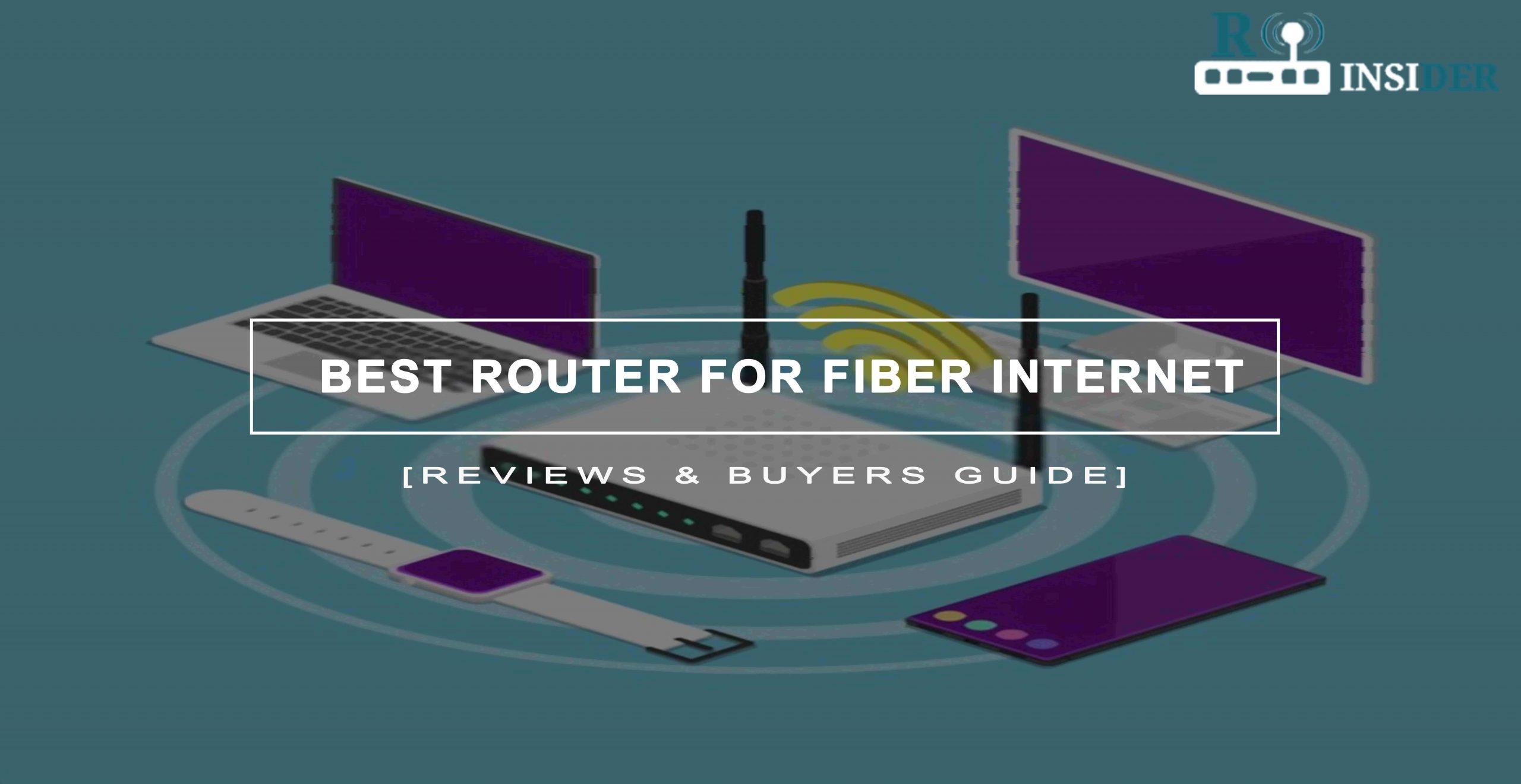 Best Router For Fiber Internet