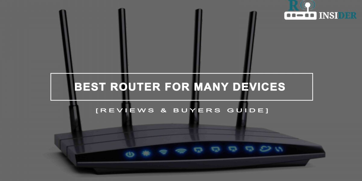 Best Router For Many Devices