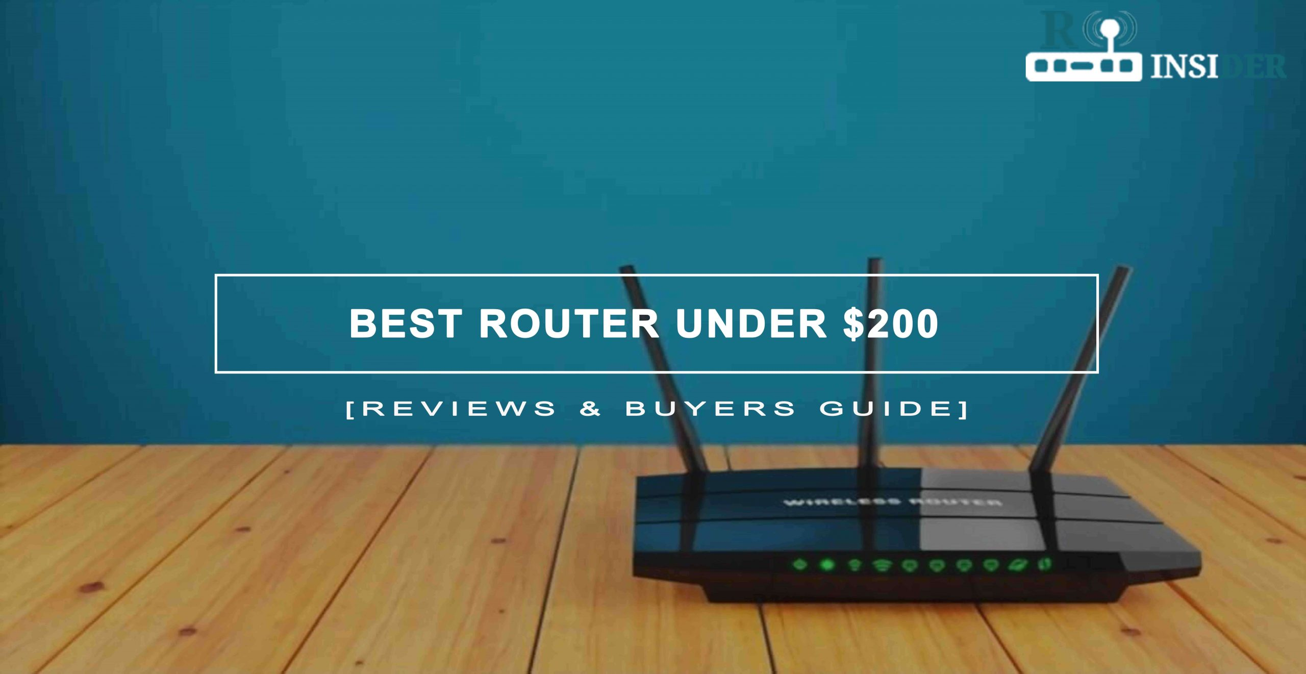 Best Router Under $200 Dollars