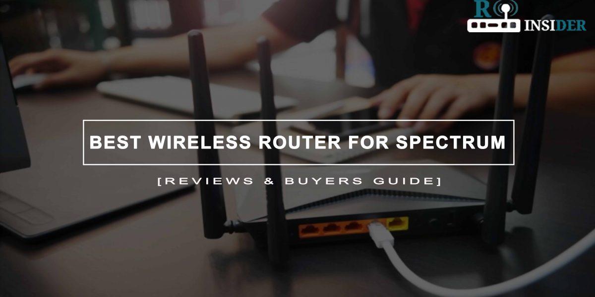 Best Wireless Router For Spectrum