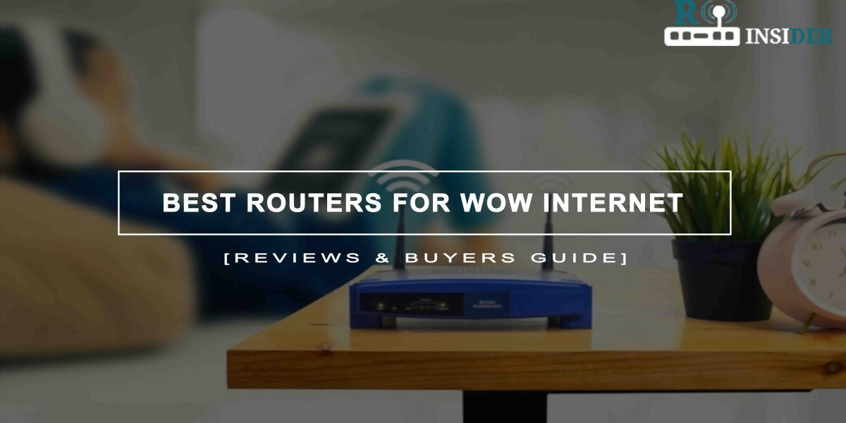 Best Routers For WOW Internet